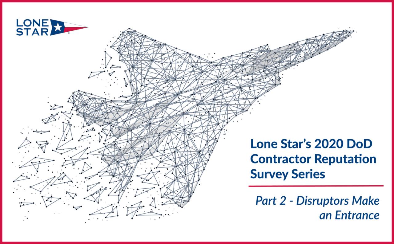 https://www.lone-star.com/wp-content/uploads/2020/07/Disruptors-LSA-DoD-Contractor-Series-Blog-1280x794.png