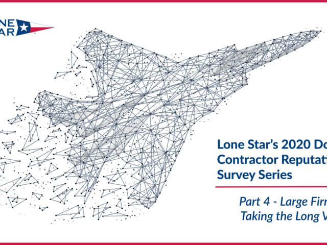 https://www.lone-star.com/wp-content/uploads/2020/07/LSA-DoD-Contractor-Series-Blog-Part-4-long-View-640x480.png