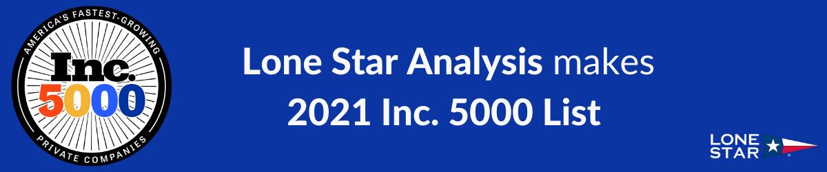Lone Star Analysis makes 2021 Inc. 5000 List