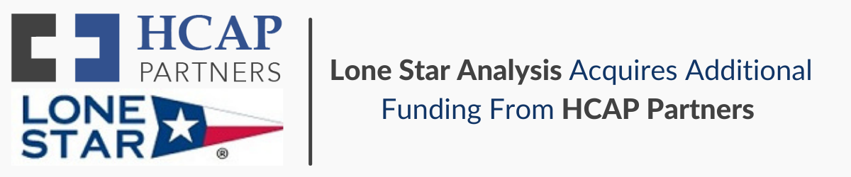 Lone Star Analysis Acquires Additional Funding From HCAP Partners